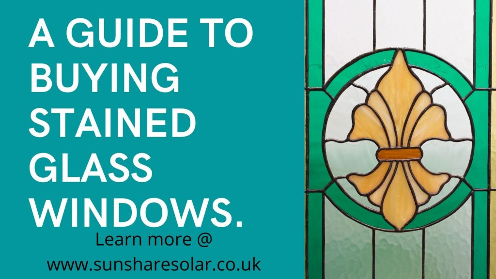 a helpful guide to buying stained glass windows